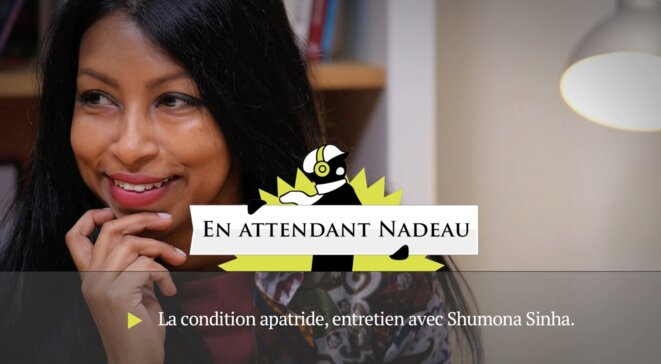 Shumona Sinha, la condition apatride