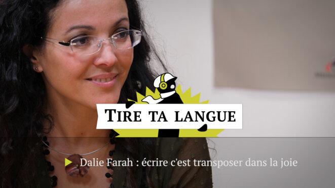 Dalie Farah:  «Ecrire, c'est transposer dans la joie»