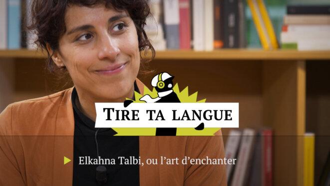 Elkahna Talbi: «Je trouve refuge dans la langue»