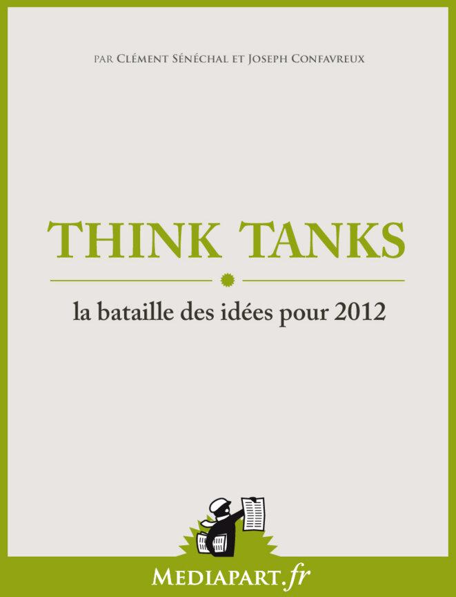 Think tanks, la bataille des idées pour 2012