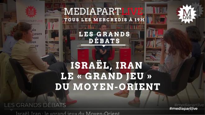 Israël, Iran: le «grand jeu» du Moyen-Orient