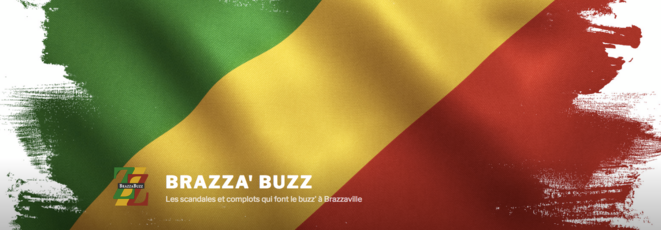 Brazza' Buzz, les scandales et complots qui font le buzz' de Brazzaville à Paris