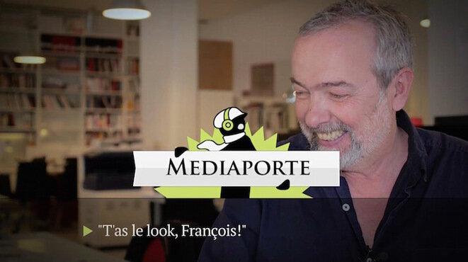 MediaPorte: «T'as le look, François!»