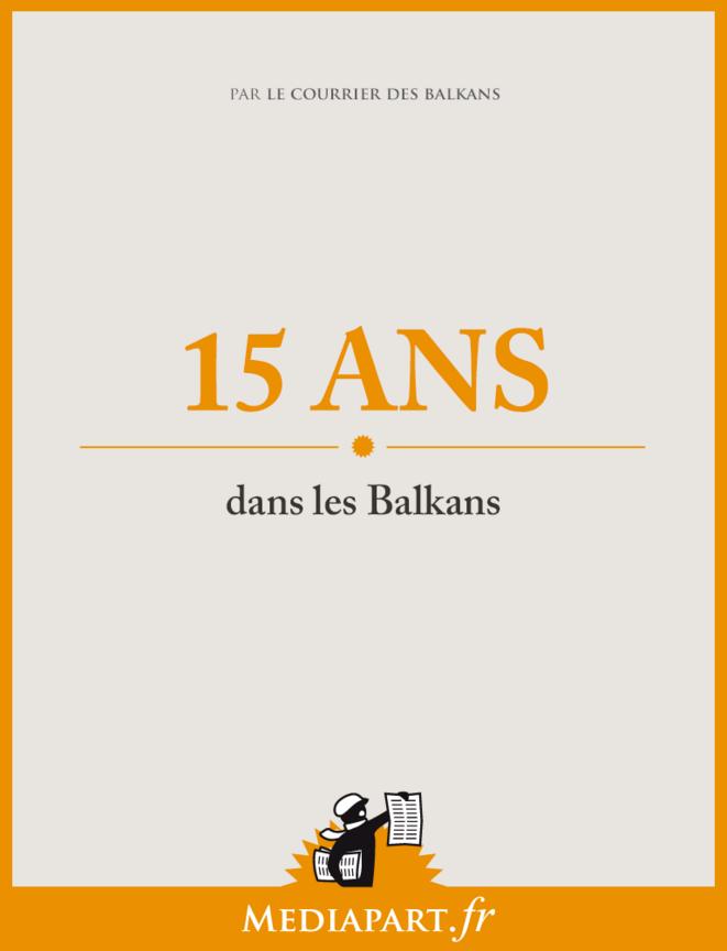Quinze ans dans les Balkans