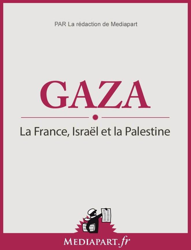 Gaza : La France, Israël et la Palestine