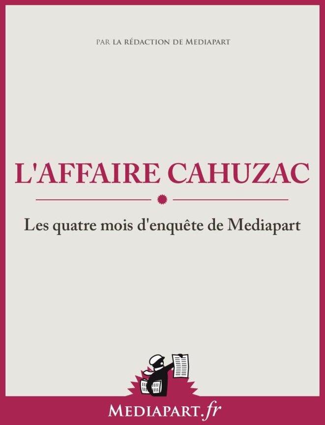 L'affaire Cahuzac, quatre mois d'enquête de Mediapart