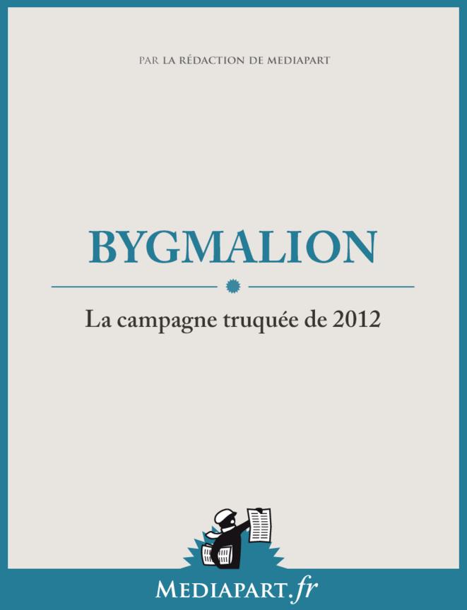 Bygmalion, la campagne truquée de 2012