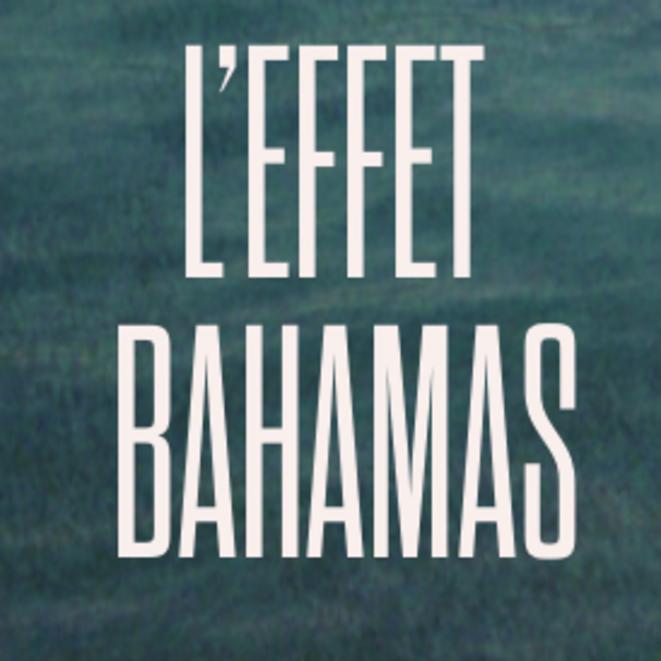 L'Effet Bahamas