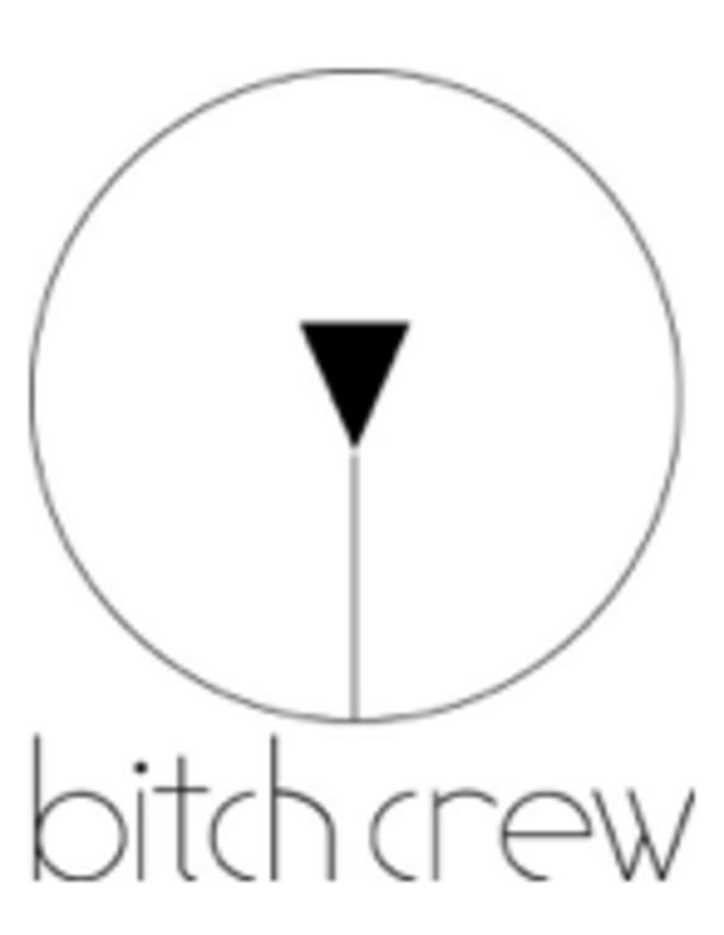 BITCH CREW