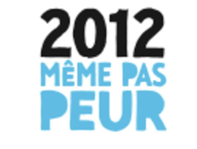 2012 Même pas peur