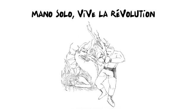 Mano Solo, vive la révolution!