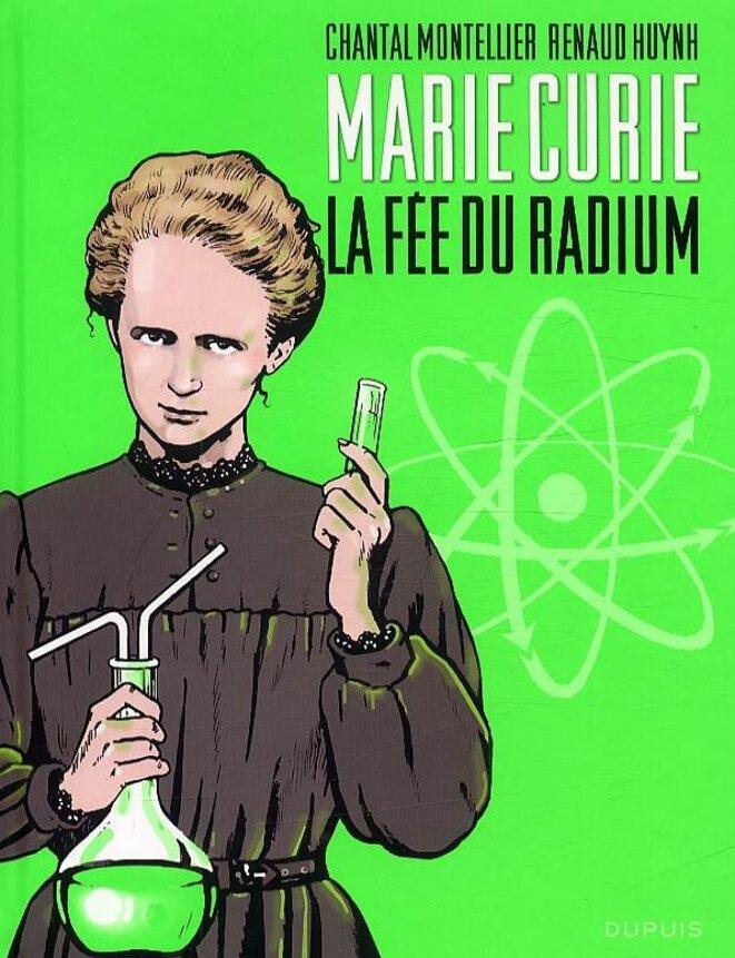 Marie Curie. La fée du radium, Dupuis, 2011