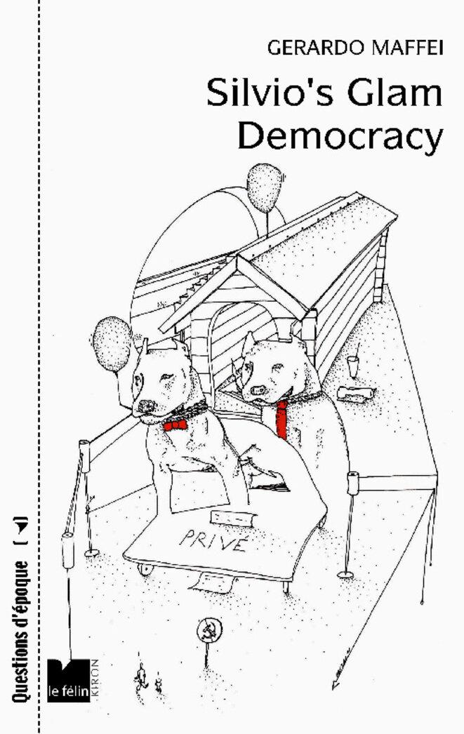 Couverture de Silvio's glam democracy. © dessin de couverture de Ghisao.