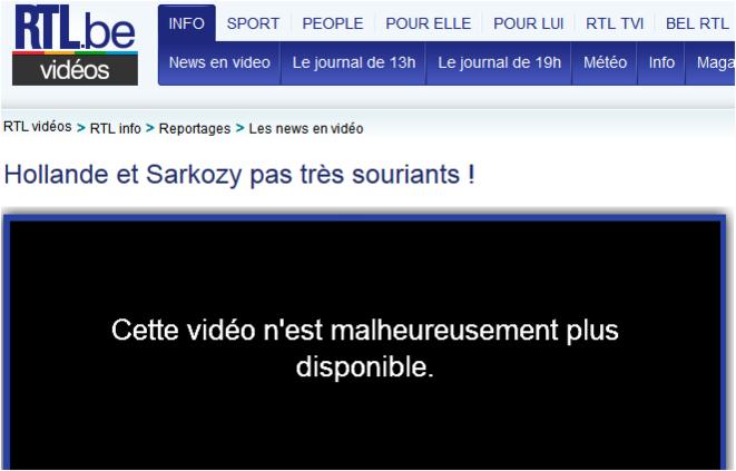 http://www.rtl.be/videos/video/468389.aspx RTL vidéos  > RTL info  > Reportages  > Les news en vidéo Hollande et Sarkozy pas très souriants !   Vidéo DCD .. amên © RTL.be