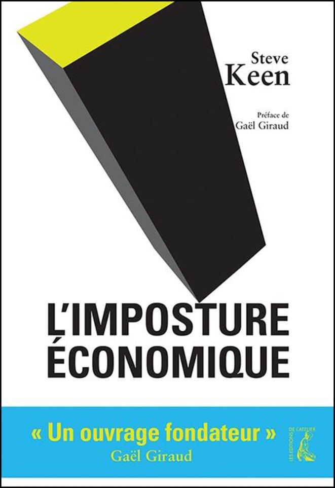Steve Keen l'imposture économique