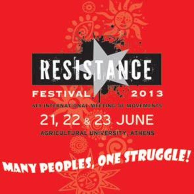 Festival des résistances à l'Université d'Athènes les 21, 22 et 23 juin 2013.