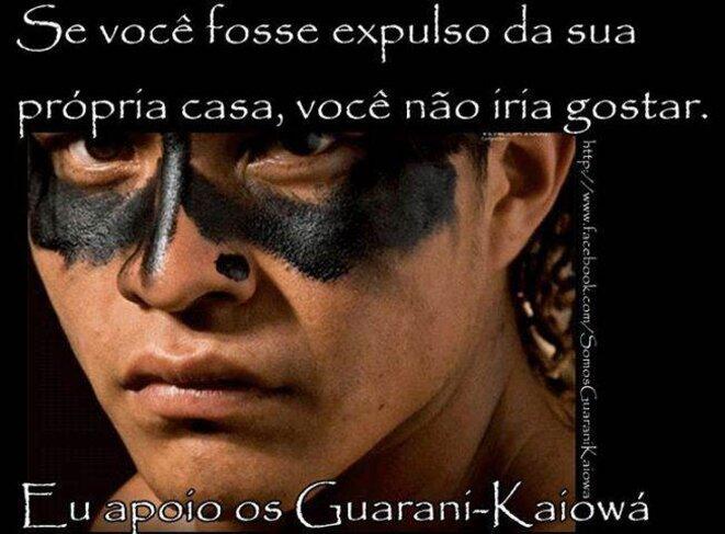 Si vous êtiez expulsé.e.s de votre maison vous n'aimeriez pas ça. Je soutiens les Guarani-kaiowa