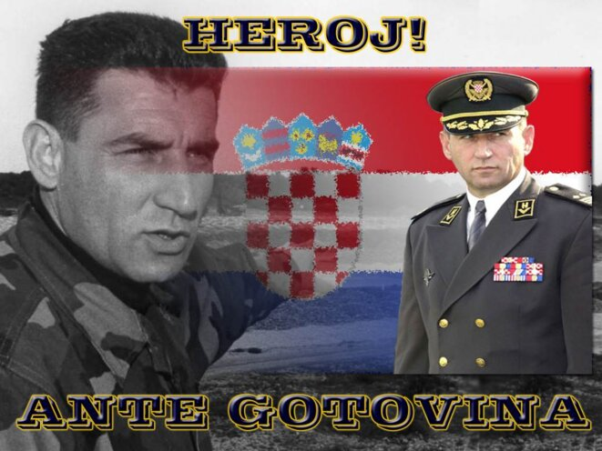 «Héros» Gotovina: affiche des ultranationalistes croates. © (dr)