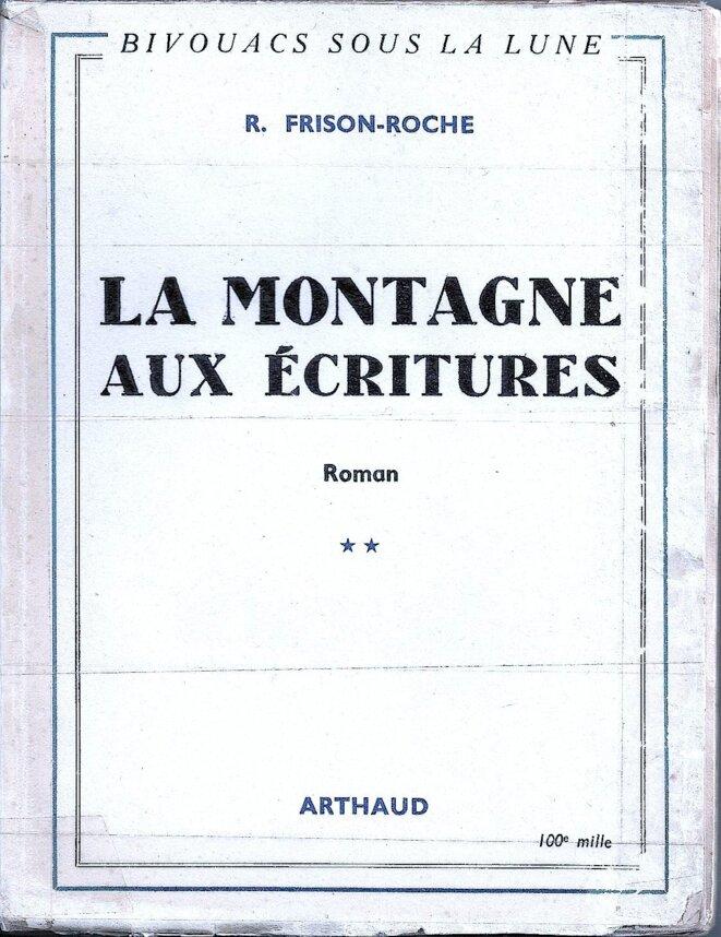 la montagne aux écritures © éditions Arthaud