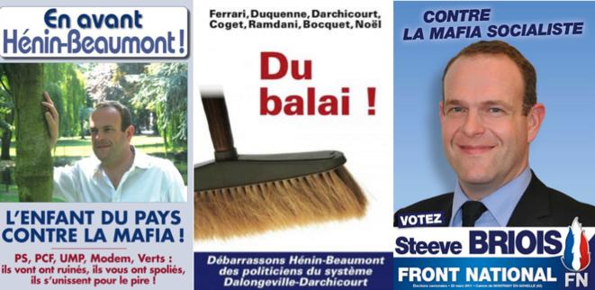 Deux des nombreuses affiches du FN à Hénin-Beaumont dénonçant les affaires du PS local (en 2009 à gauche, en 2011 à droite).