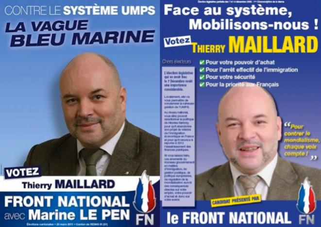 Les affiches du candidat FN Thierry Maillard lors des cantonales de mars 2011 et des législatives partielles de décembre 2008. © dr