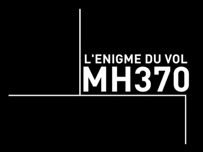 MH 370 L'Énigme