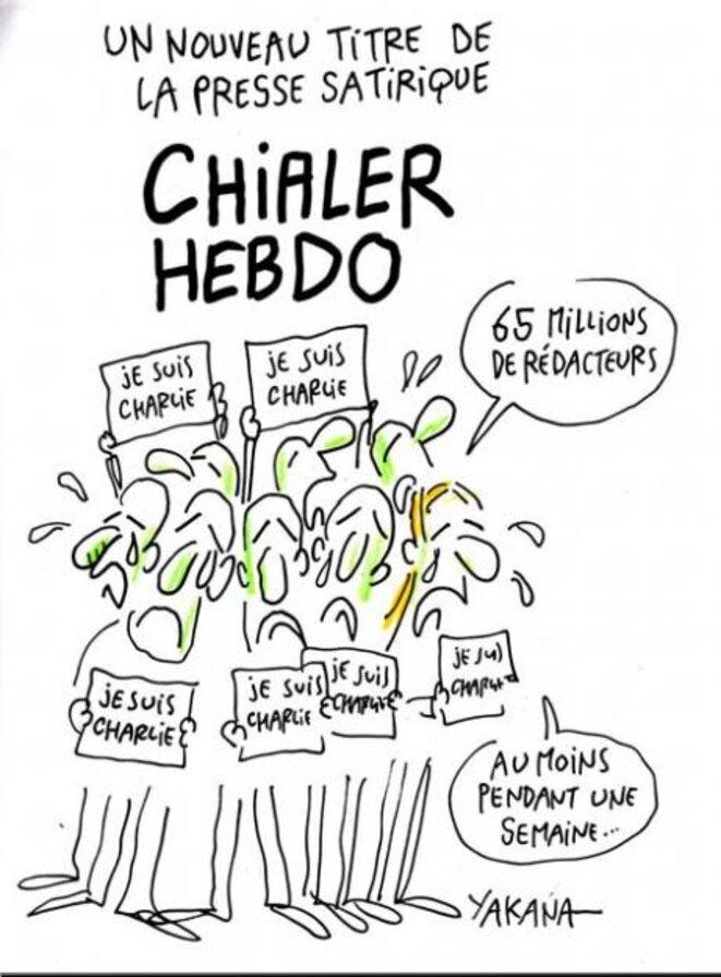 Caricature : « Chialer Hebdo » © Yakana