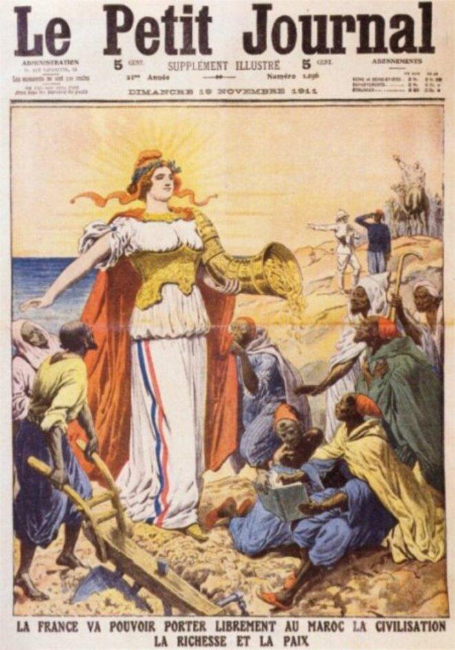 Légende de ce dessin de 1911 : « La France va pouvoir porter librement au Maroc la civilisation, la richesse et la paix. » !