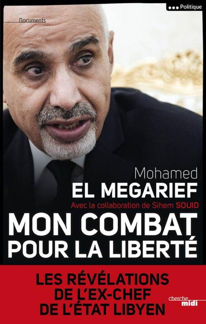 La couverture du livre de Mohamed el-Megarief expurgé de ses passages les plus explosifs.