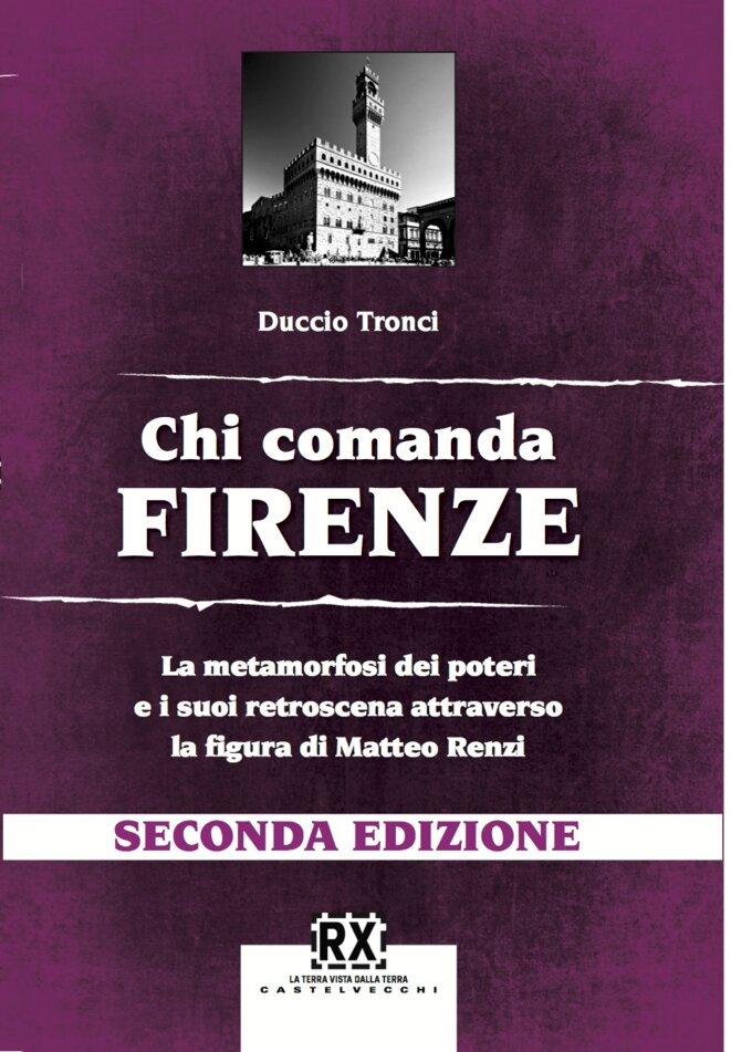 """L'ouvrage de Duccio Trenci, """"Qui dirige Florence?"""""""