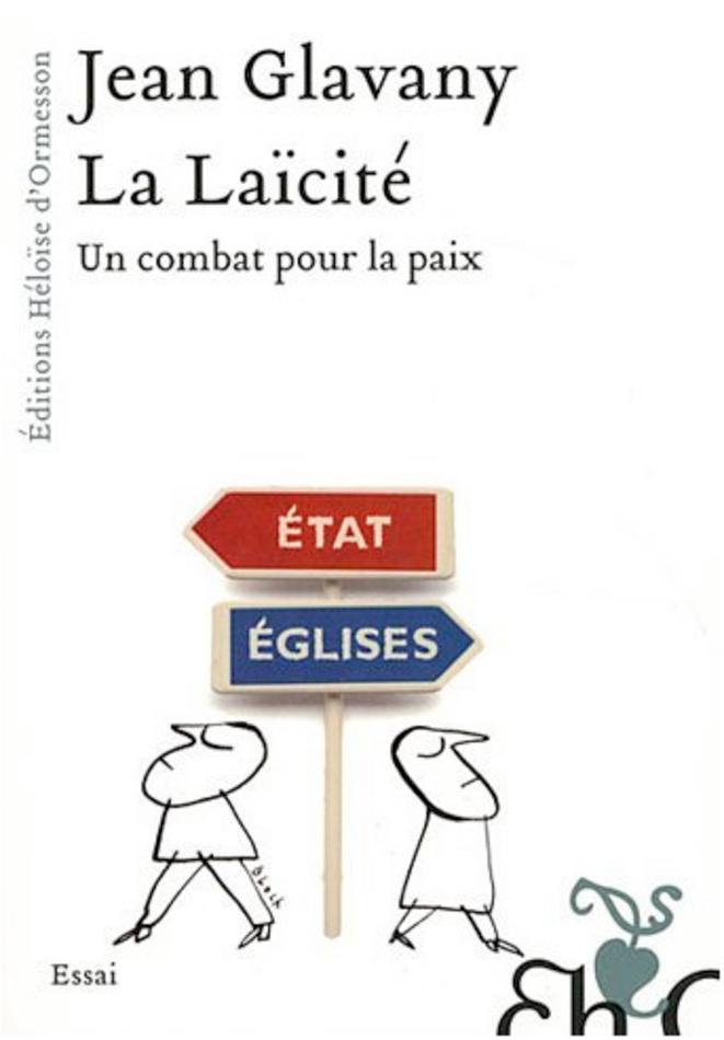 Lu pour vous - La laïcité, un combat pour la paix, de Jean Glavany dans Actualité éditoriale, vient de paraître Image_7