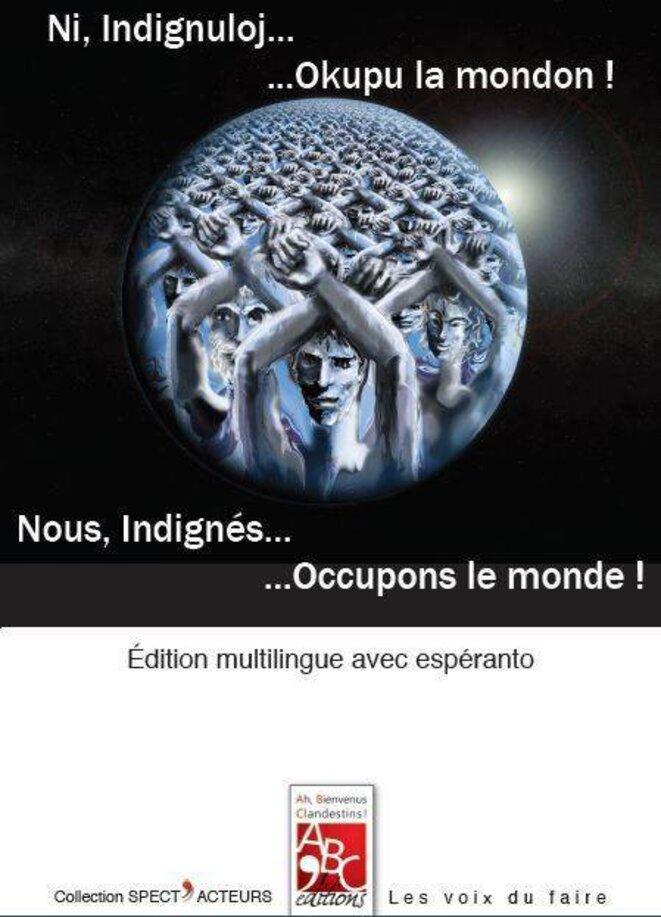 couverture du livre NOUS, INDIGNÉS... OCCUPONS LE MONDE