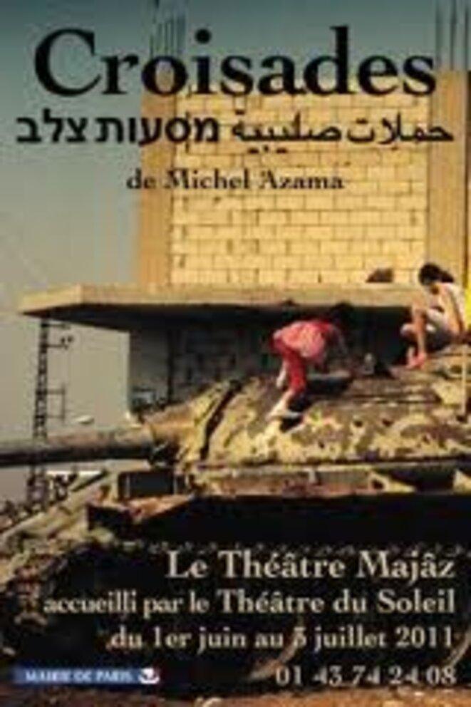 Croisades, du Théâtre MAJÂZ au Théâtre du Soleil jusqu'à fin juin © Théâtre Majâz