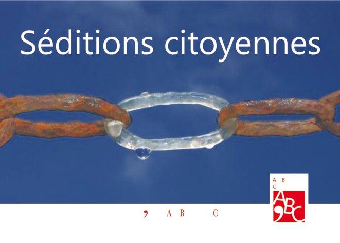 Séditions citoyennes carte postale Recto avec logo © ABC'éditions Ah Bienvenus Clandestins !