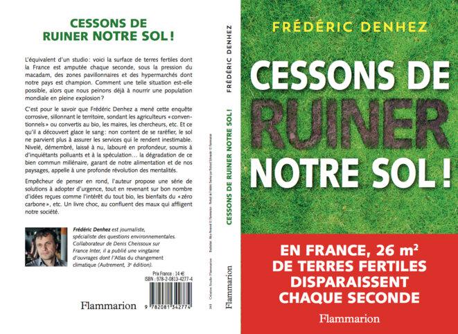 CESSONS DE RUINER NOTRE SOL ! | par Frédéric Denhez