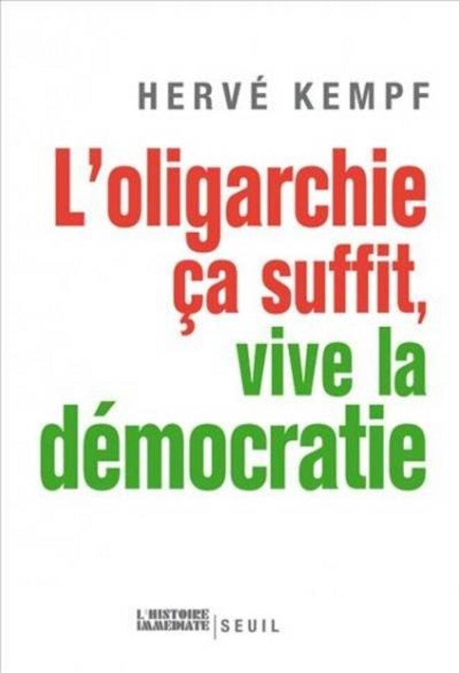 «L'oligarchie, ce n'est pas la dictature, c'est le gouvernement par le petit nombre des puissants.»