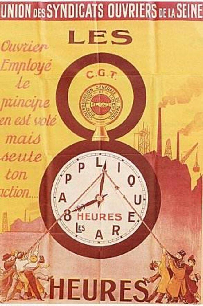 Affiche pour les 8 heures de la CGT révolutionnaire au début XXe siècle. La RTT semble aujourd'hui passée aux oubliettes.