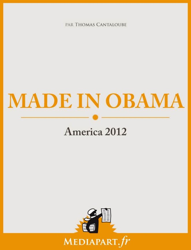 Made in Obama. America 2012