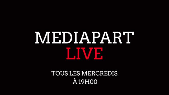 Mediapart Live: informer face au secret des affaires et aux «fake news»