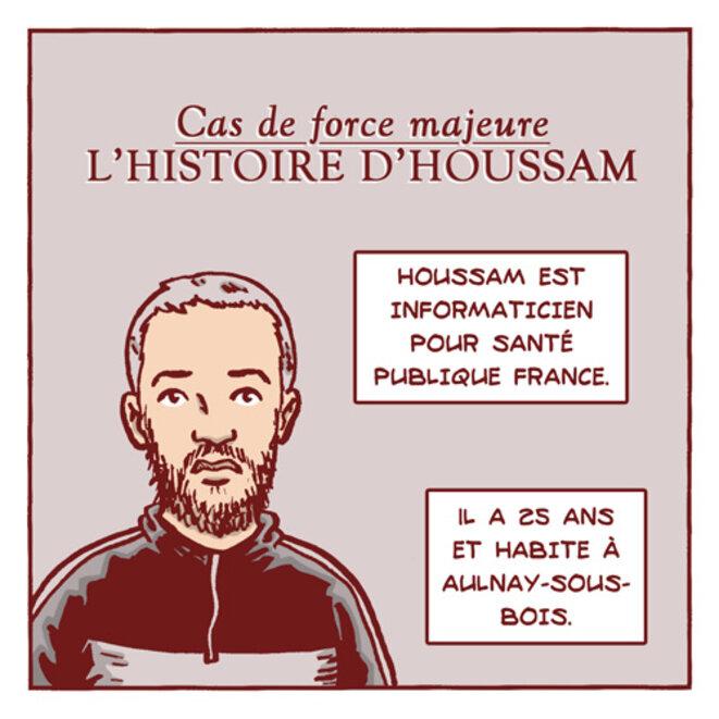 Cas de force majeure - L'histoire d'Houssam