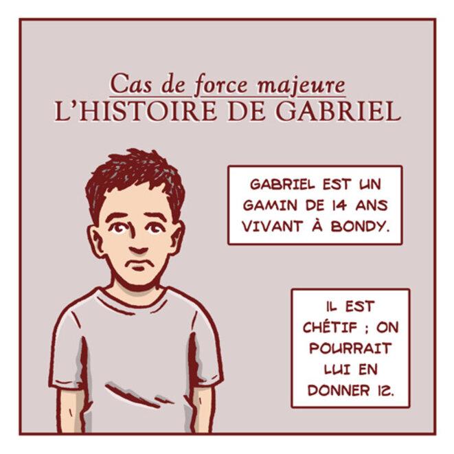 Cas de force majeure - L'histoire de Gabriel
