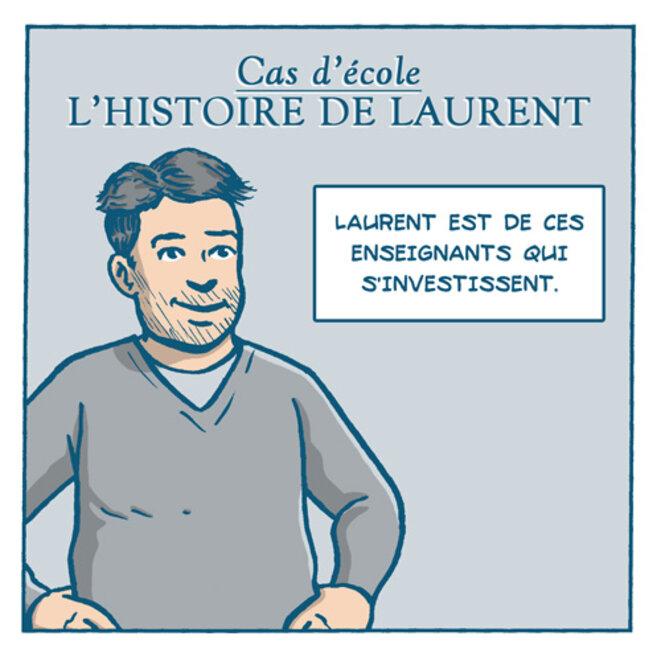 Cas d'école - L'histoire de Laurent