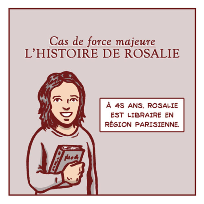 Cas de force majeure - L'histoire de Rosalie
