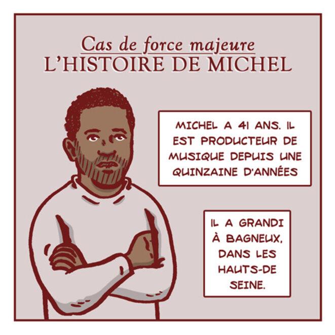Cas de force majeure - L'histoire de Michel
