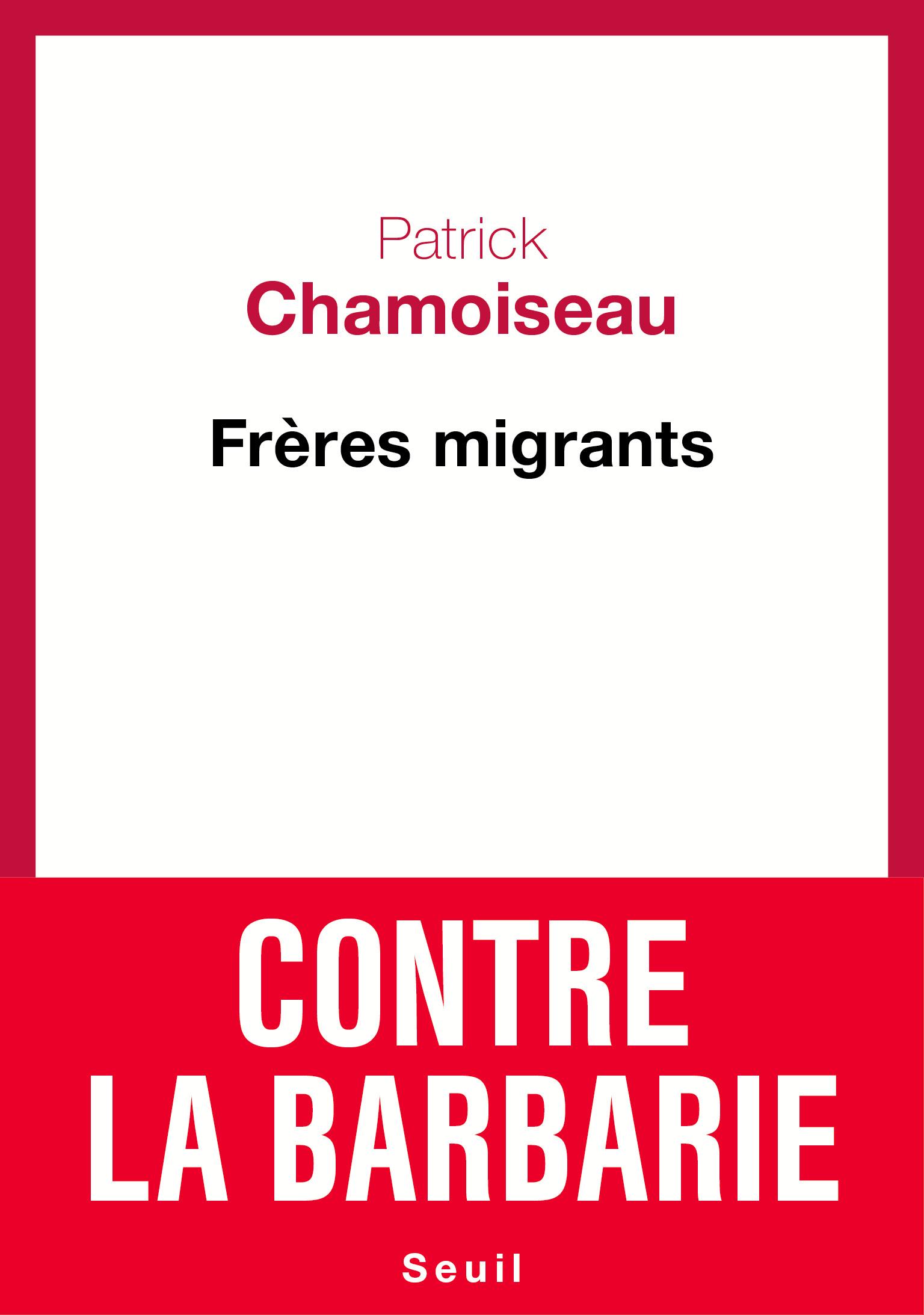 """Résultat de recherche d'images pour """"freres migrants patrick chamoiseau"""""""
