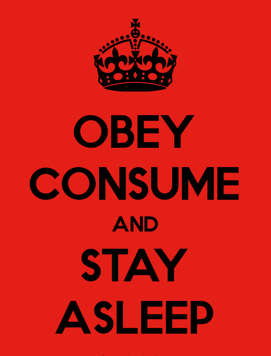 Obey-Consume-And-Stay-Asleep.png