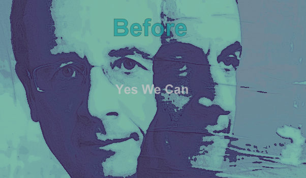 Before: Yes We Can