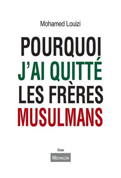 Pourquoi_jai_quitte_les_Freres_Musulmans.png Amar LASFAR dans Associations