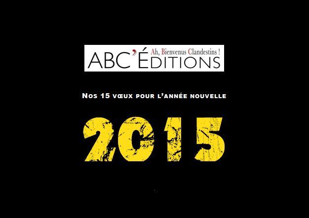 Annonce des 15 vœux pour 2015