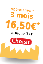 Abonnement 3 mois 16,50 €*